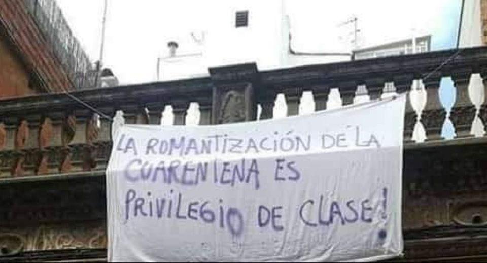 La romantización de la cuarentena es un privilegio de clase